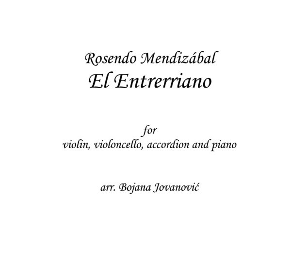 El Entrerriano (Rosendo Mendizabal) - Sheet Music