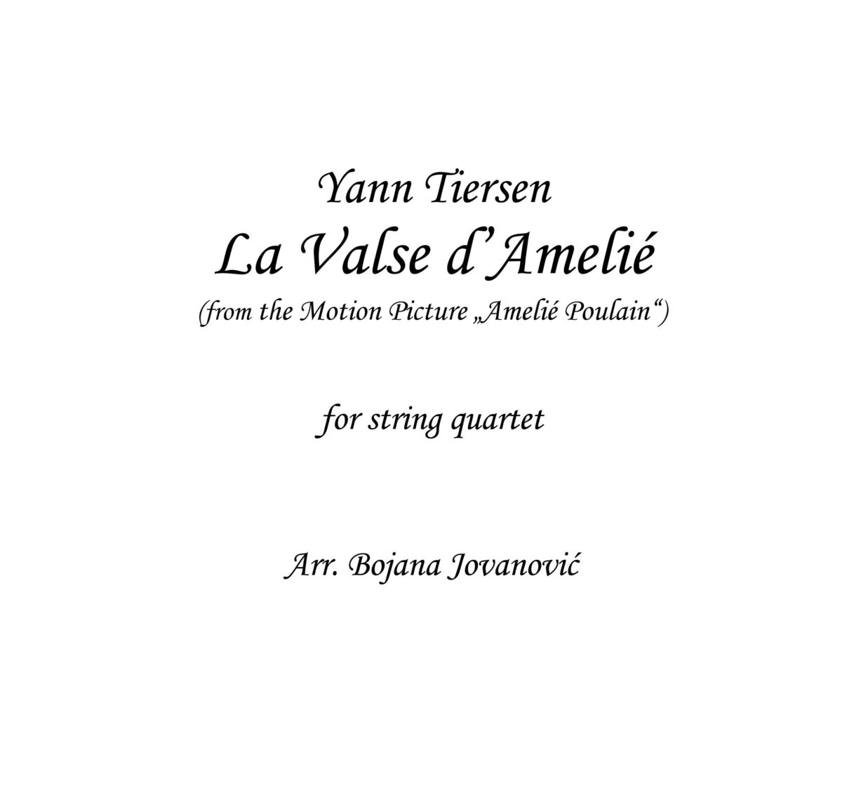 La Valse d'Amelie (Yann Tiersen) - Sheet Music