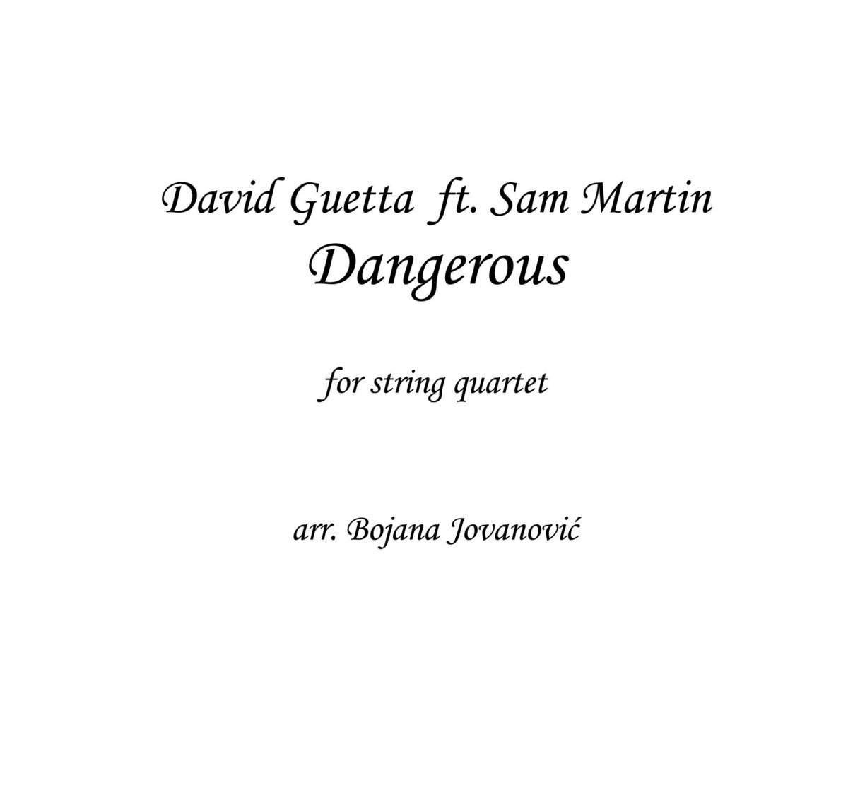 Dangerous (David Guetta) - Sheet Music