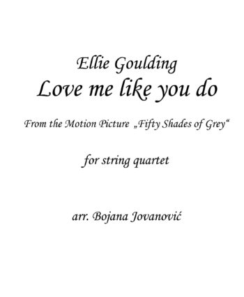 Love me like you do (Ellie Goulding) - Sheet Music