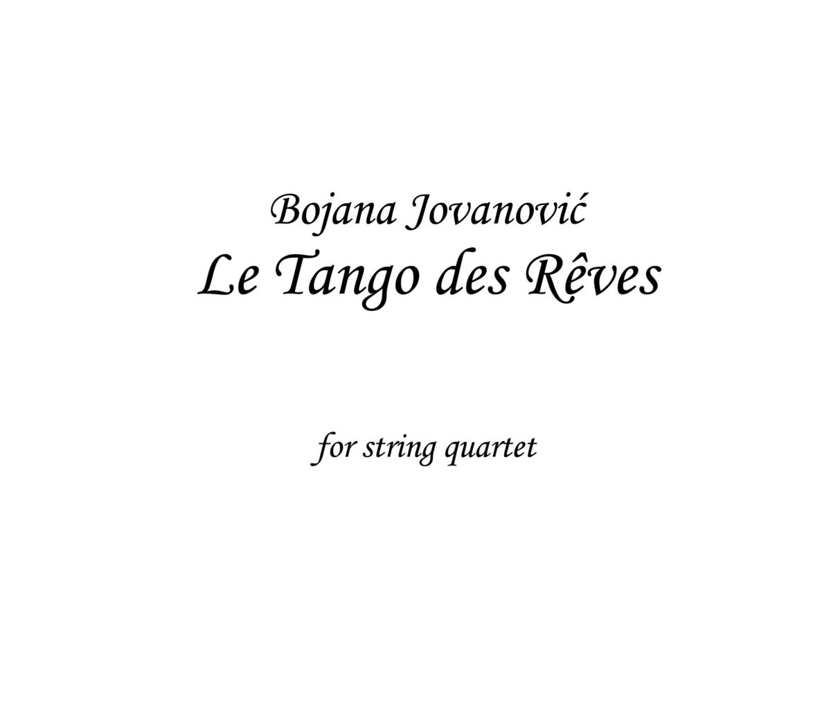 Le Tango des Reves (Bojana Jovanovic) - Sheet Music