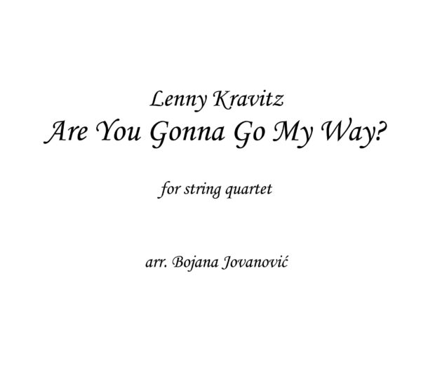 Are you gonna go my way? (Lenny Kravitz) - Sheet Music
