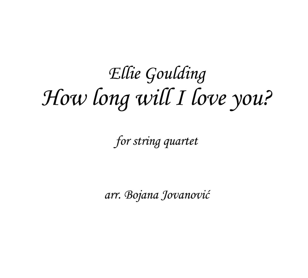 How long will I love you (Ellie Goulding) - Sheet Music