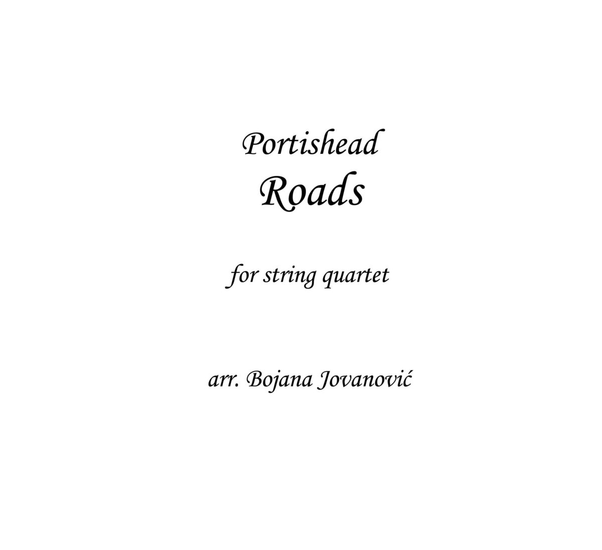 Roads (Portishead) - Sheet Music
