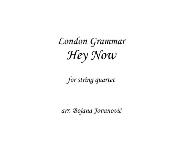Hey Now (London Grammar) - Sheet Music