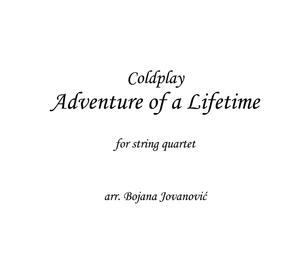 Adventure of a lifetime (Coldplay) - Sheet Music