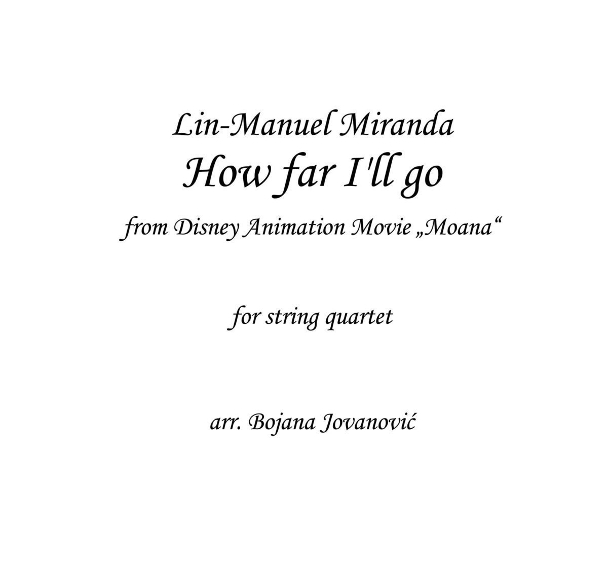 How far I'll go? (Disney's Moana) - Sheet Music