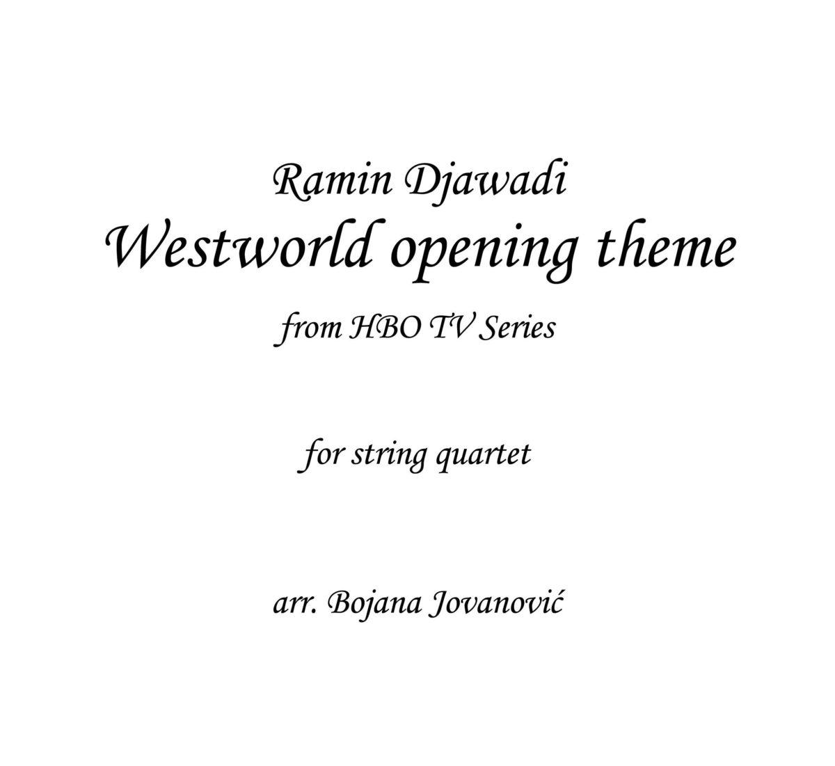 Westworld opening theme - Sheet Music