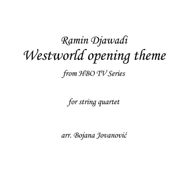 Westworld opening theme - Sheet Music