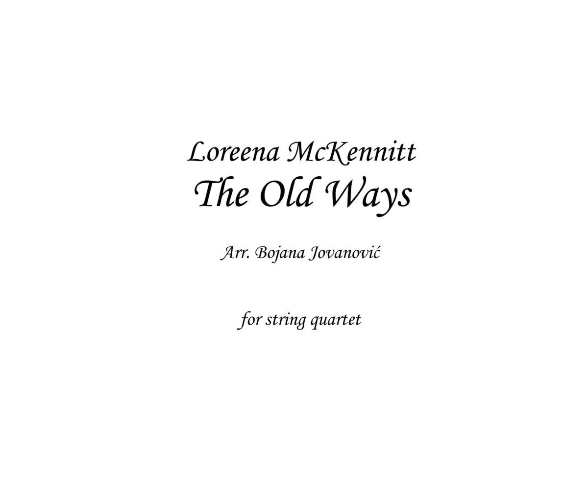The Old Ways (Loreena McKennitt) - Sheet Music
