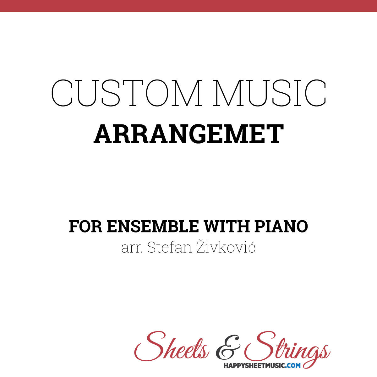 Custom Music Arrangement for Ensemble with Piano