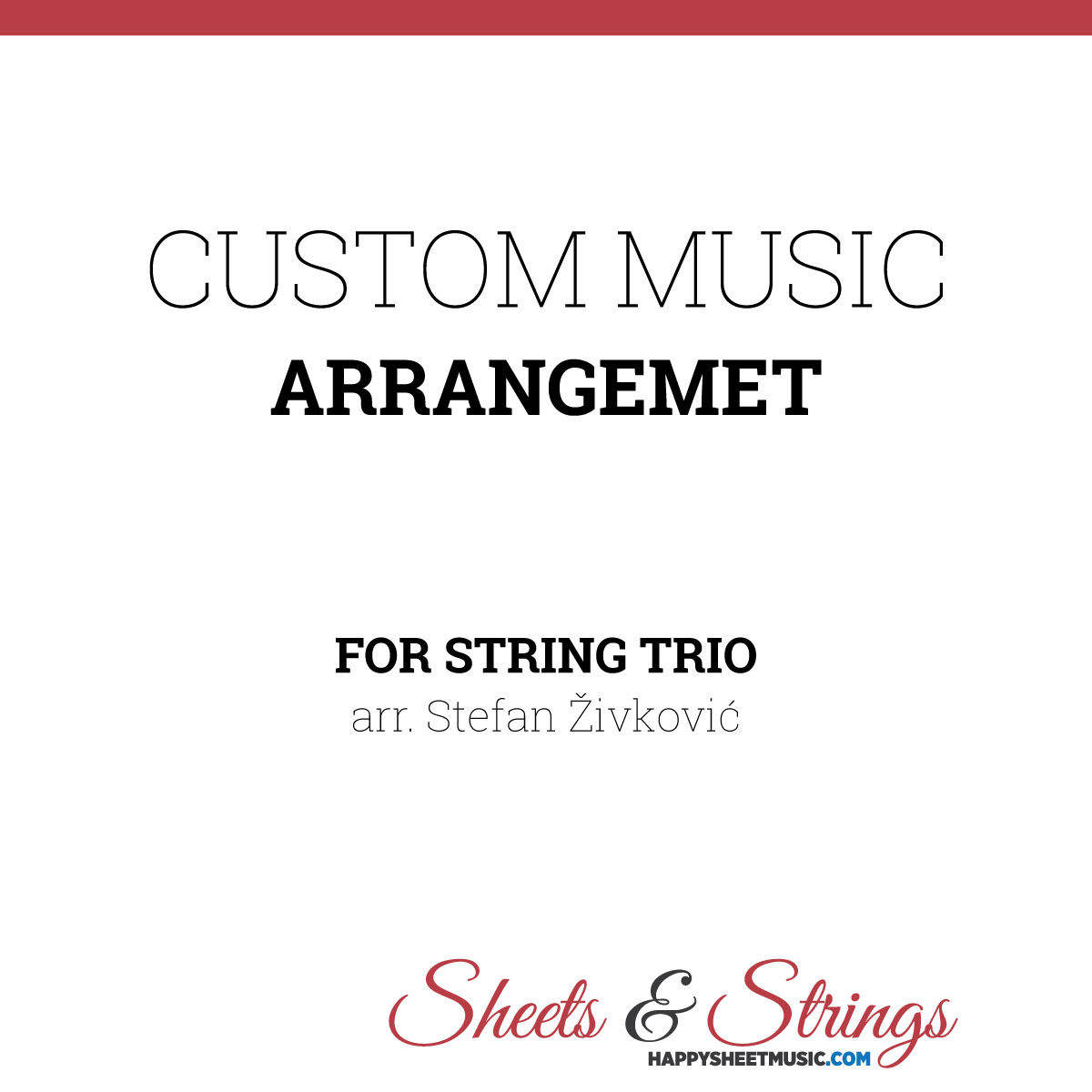 Custom Music Arrangement for String Trio