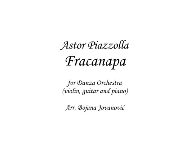Fracanapa Sheet music (Astor Piazzolla)
