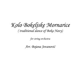 Kolo Bokeljske mornarice (traditional dance of Boka Navy) - sheet music