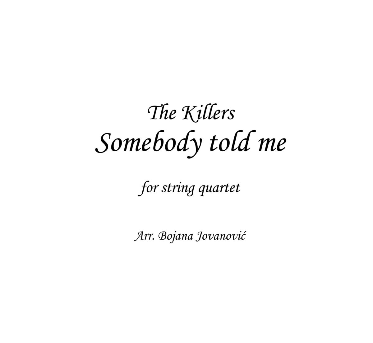 Somebody told me (The Killers) - Sheet Music