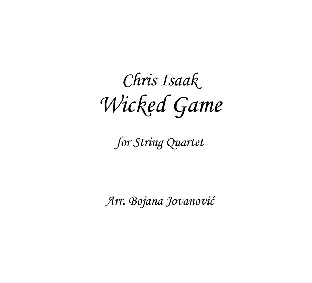 Wicked Game (Chris Isaak) - Sheet Music