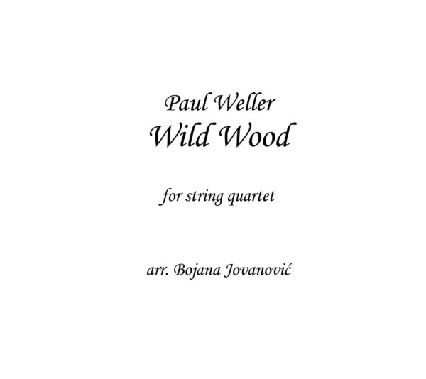 Wild Wood (Paul Weller) - Sheet Music