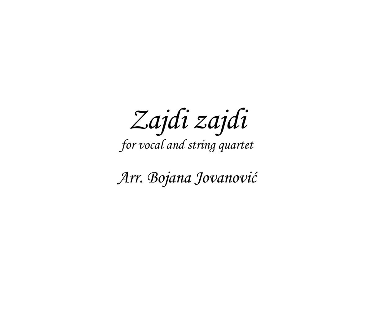 Zajdi Zajdi (traditional song) - Sheet Music