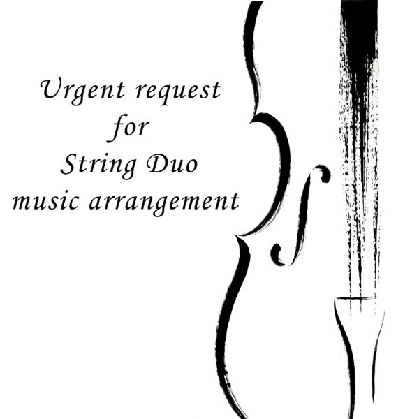 Urgent music arrangement for String Duo
