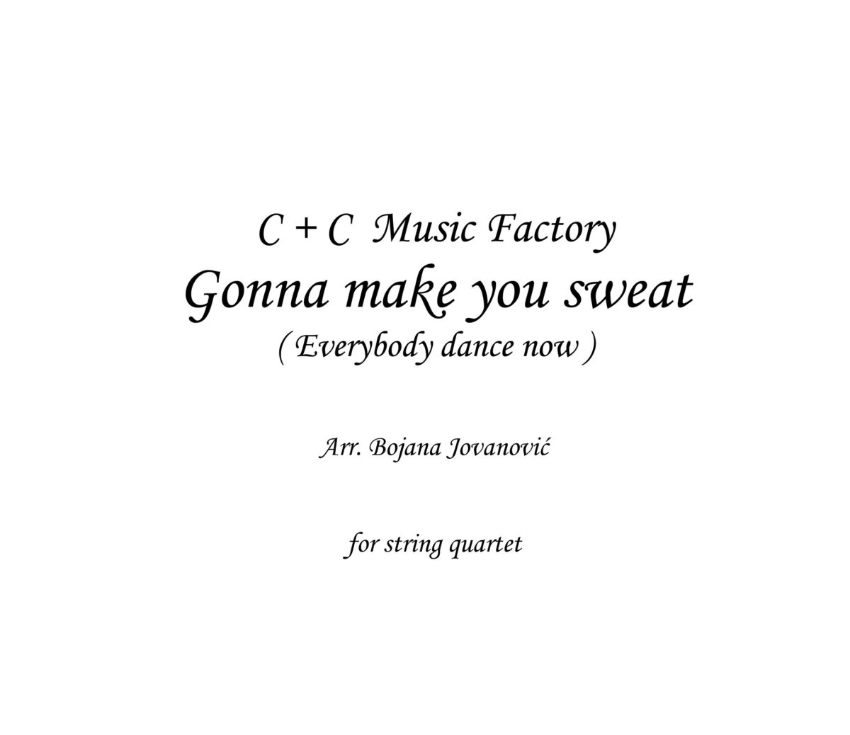 Gonna make you sweat (C+C Music Factory) - Sheet Music