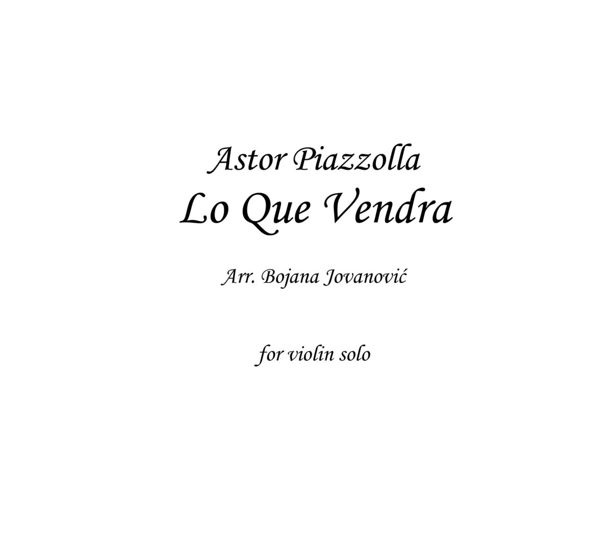 Lo que vendra Sheet music (Astor Piazzolla)