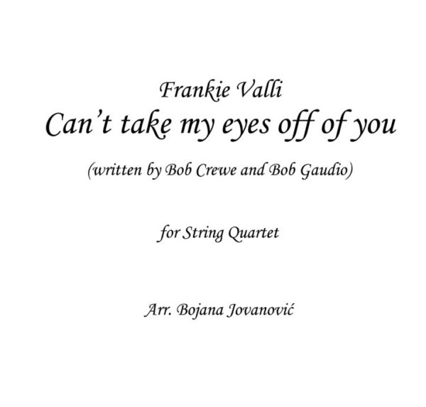 Can't take my eyes off of you (Frankie Valli) - Sheet Music