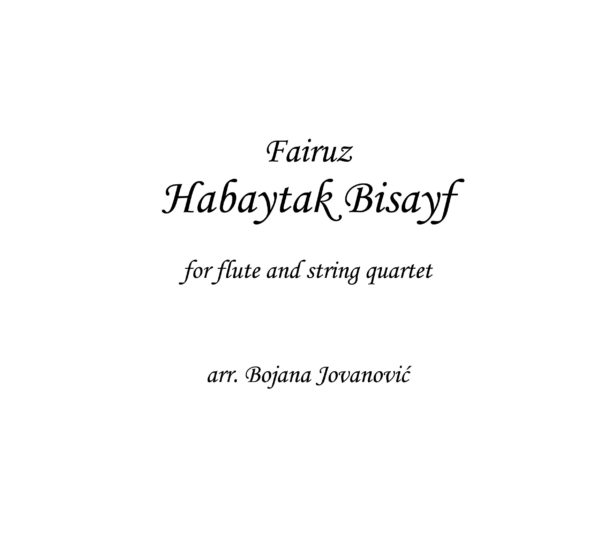Habaytak Bisayf (Fairuz) - Sheet Music