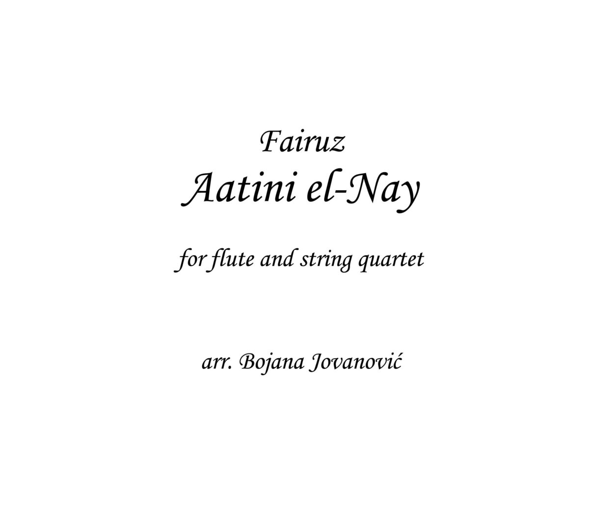 Aatini el-Nay (Fairuz) - Sheet Music