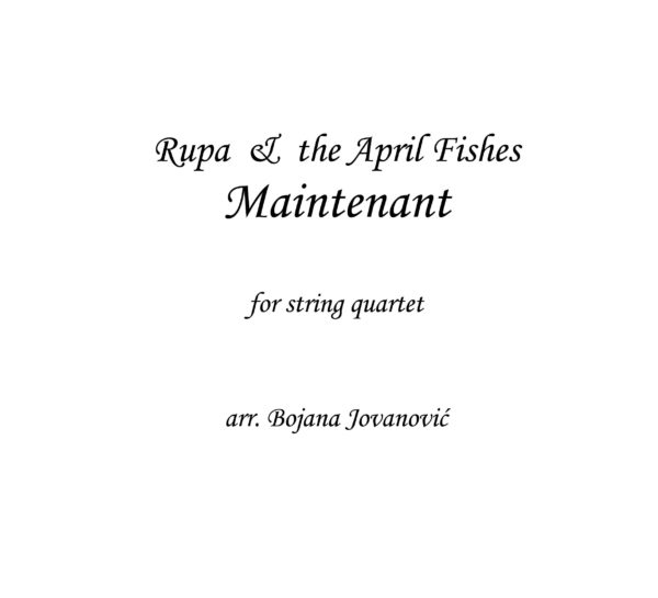 Maintenant (Rupa & The April Fishes) - Sheet Music