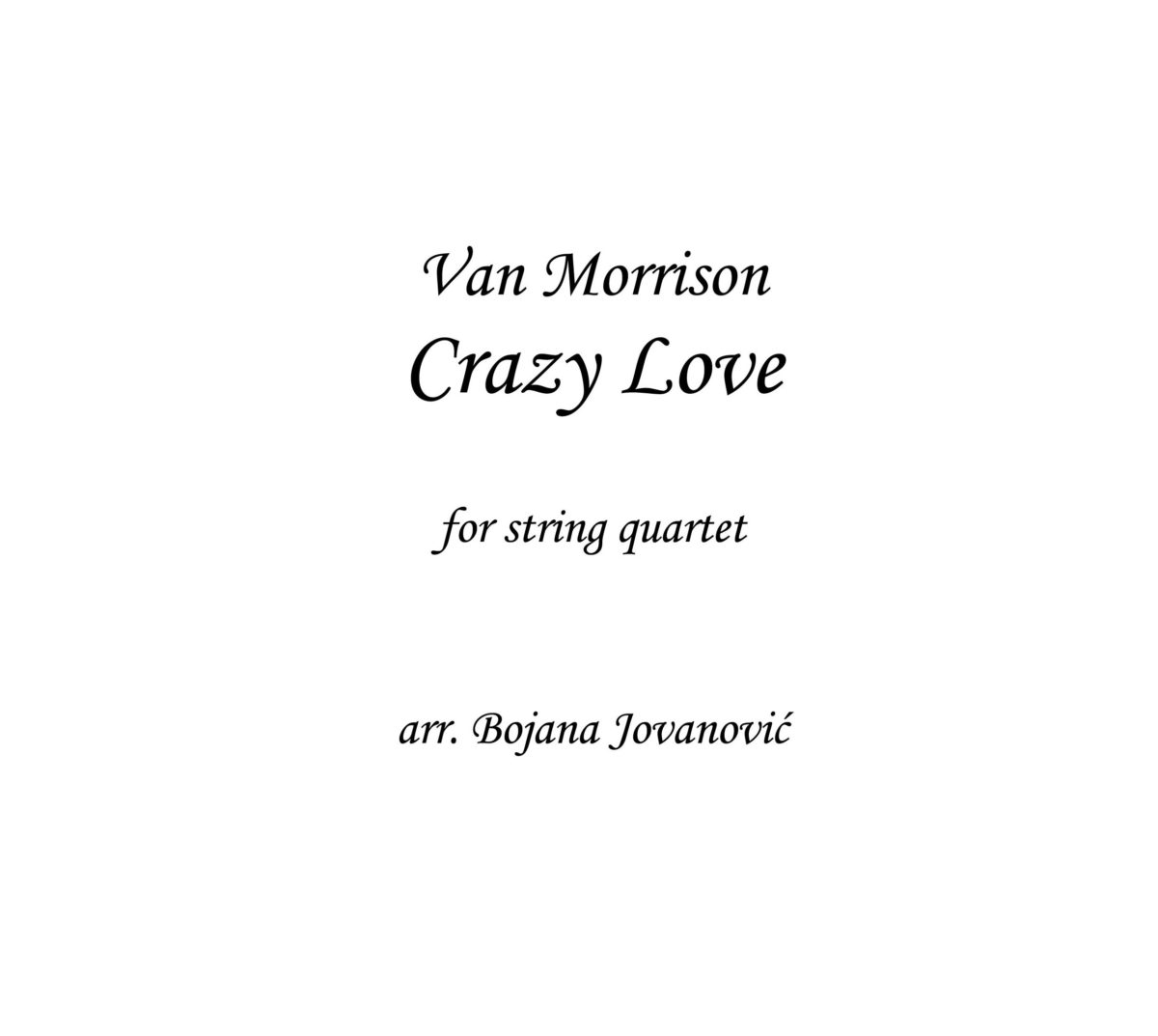 Crazy Love - String quartet (Van Morrison) - Sheet Music