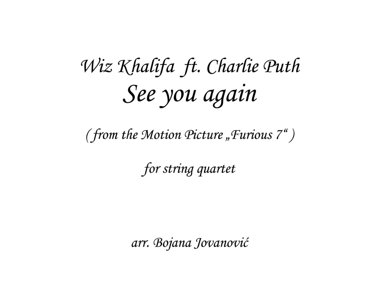 See you again (Wiz Khalifa ft Charlie Puth) - Sheet Music