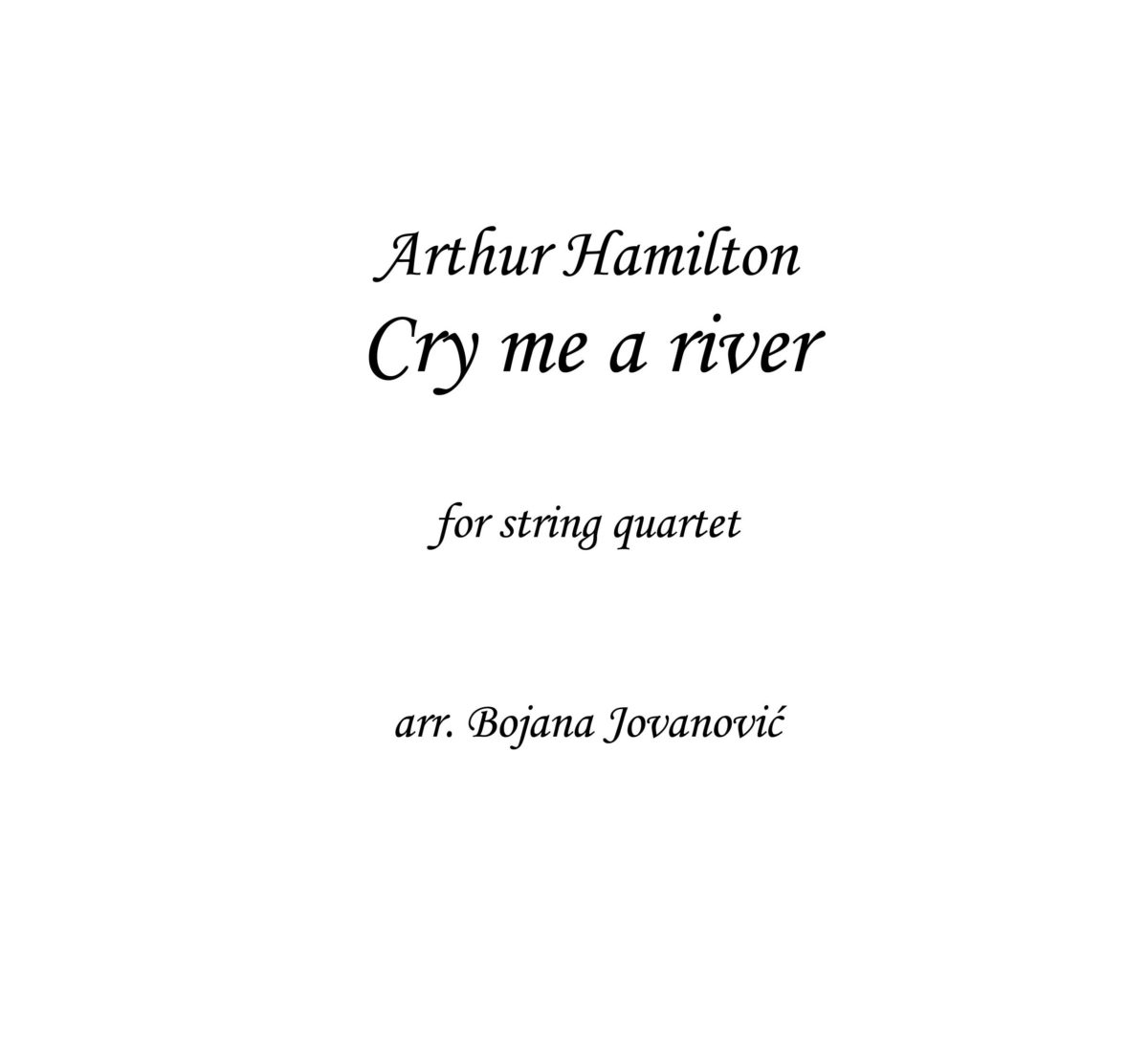 Cry me a river (Arthur Hamilton) - Sheet Music