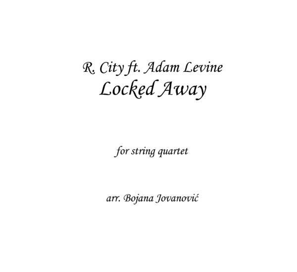 Locked Away (R. City ft Adam Levine) - Sheet Music