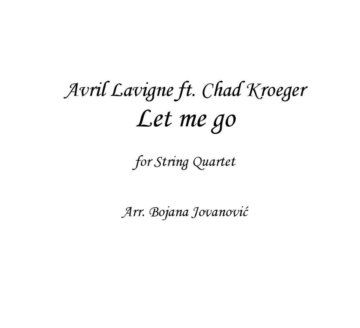 Let me go (Avril Lavigne ft Chad Kroeger) - Sheet Music