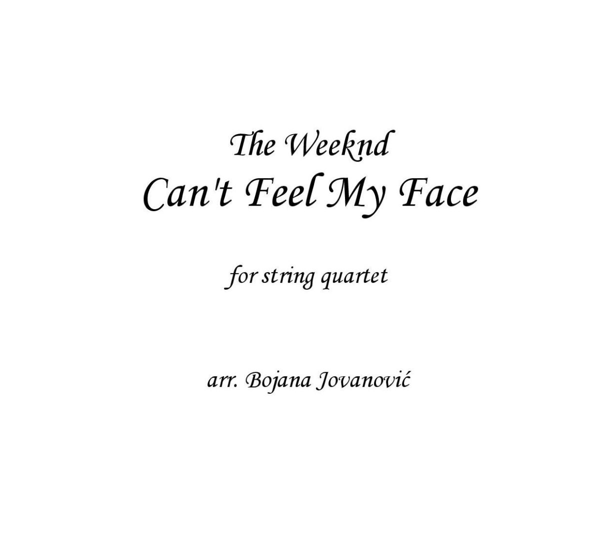 Can't feel my face (The Weeknd) - Sheet Music