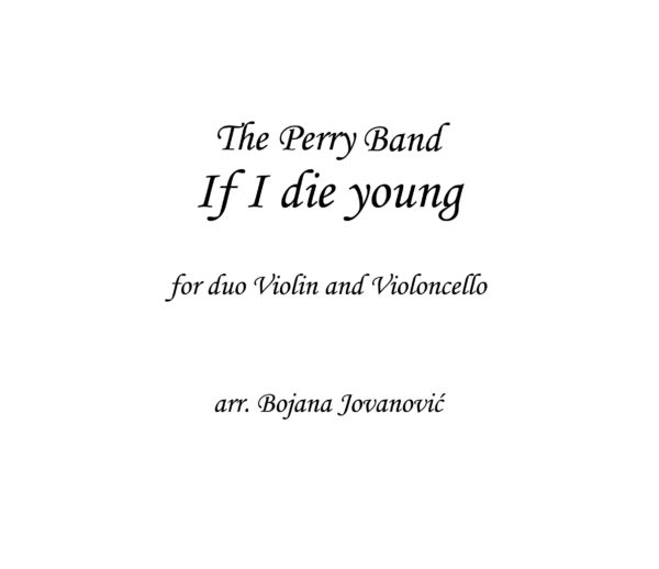 If I die young Sheet music (The Perry band)