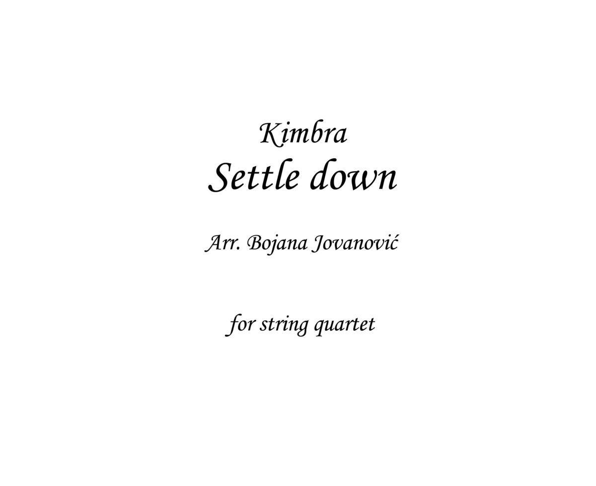 Settle down (Kimbra) - Sheet Music
