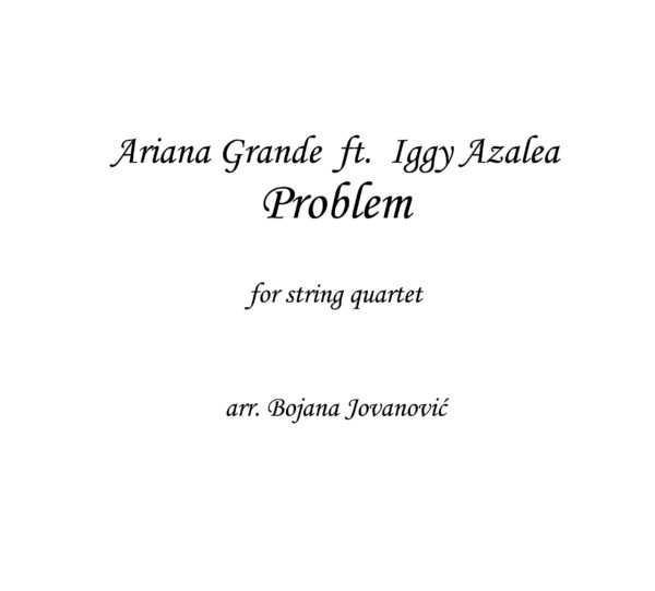 Problem (Ariana Grande) - Sheet Music
