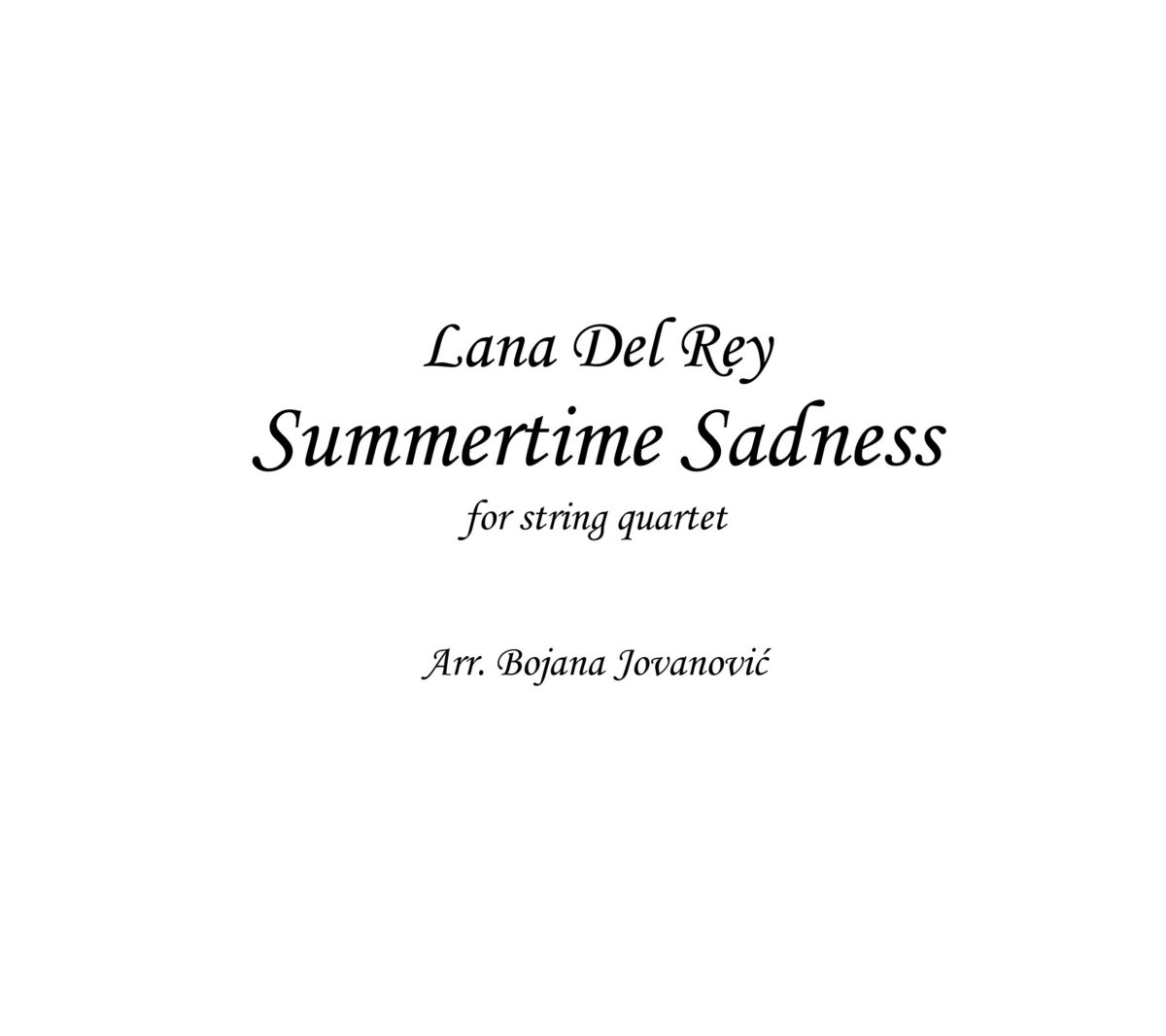 Summertime sadness (Lana Del Rey) - Sheet Music
