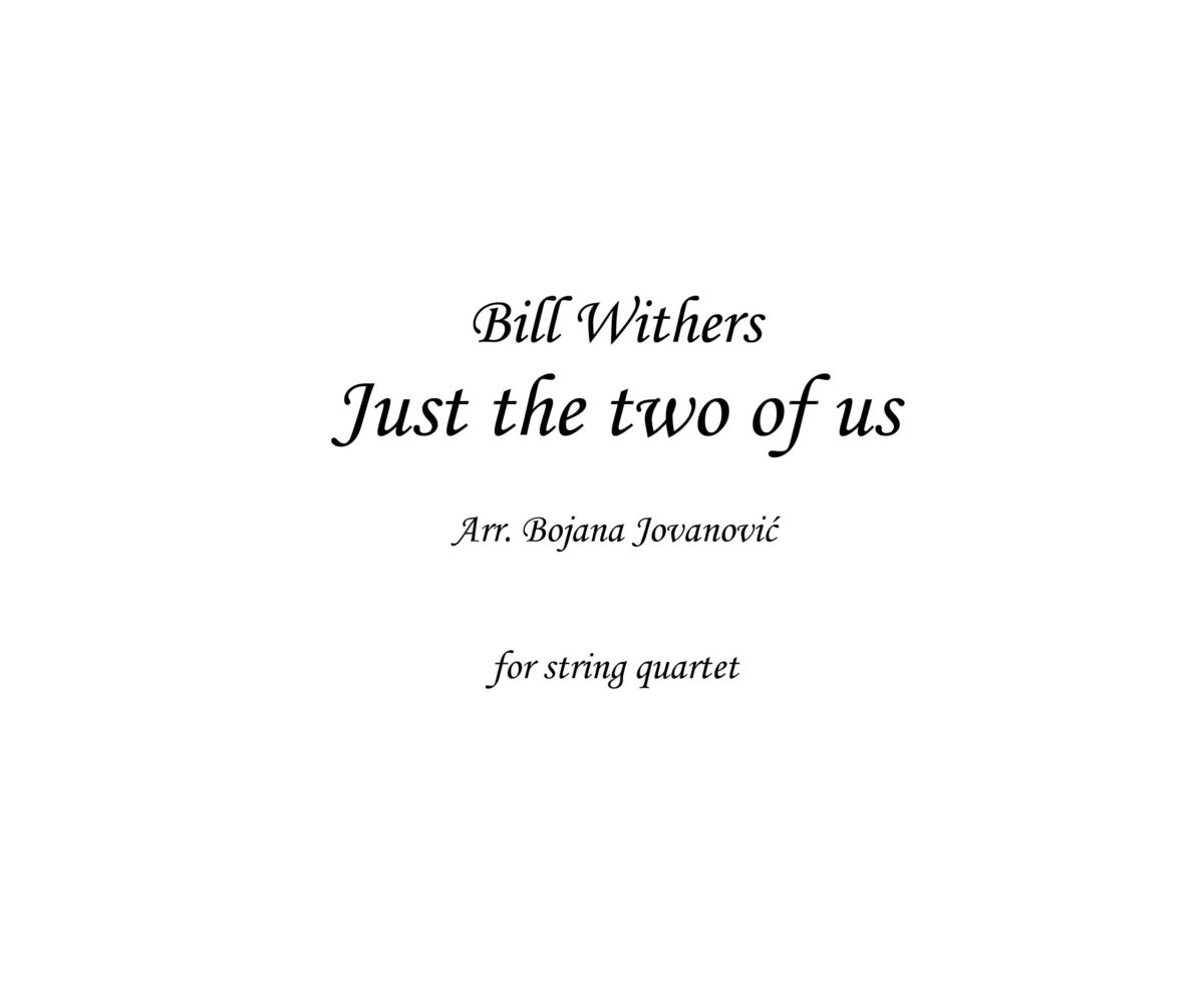 Just the two of us (Bill Withers) - Sheet Music
