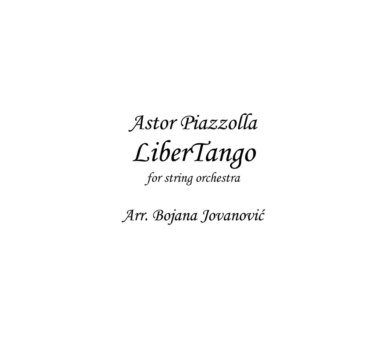 Libertango (Astor Piazzolla) - Sheet music for String Orchestra
