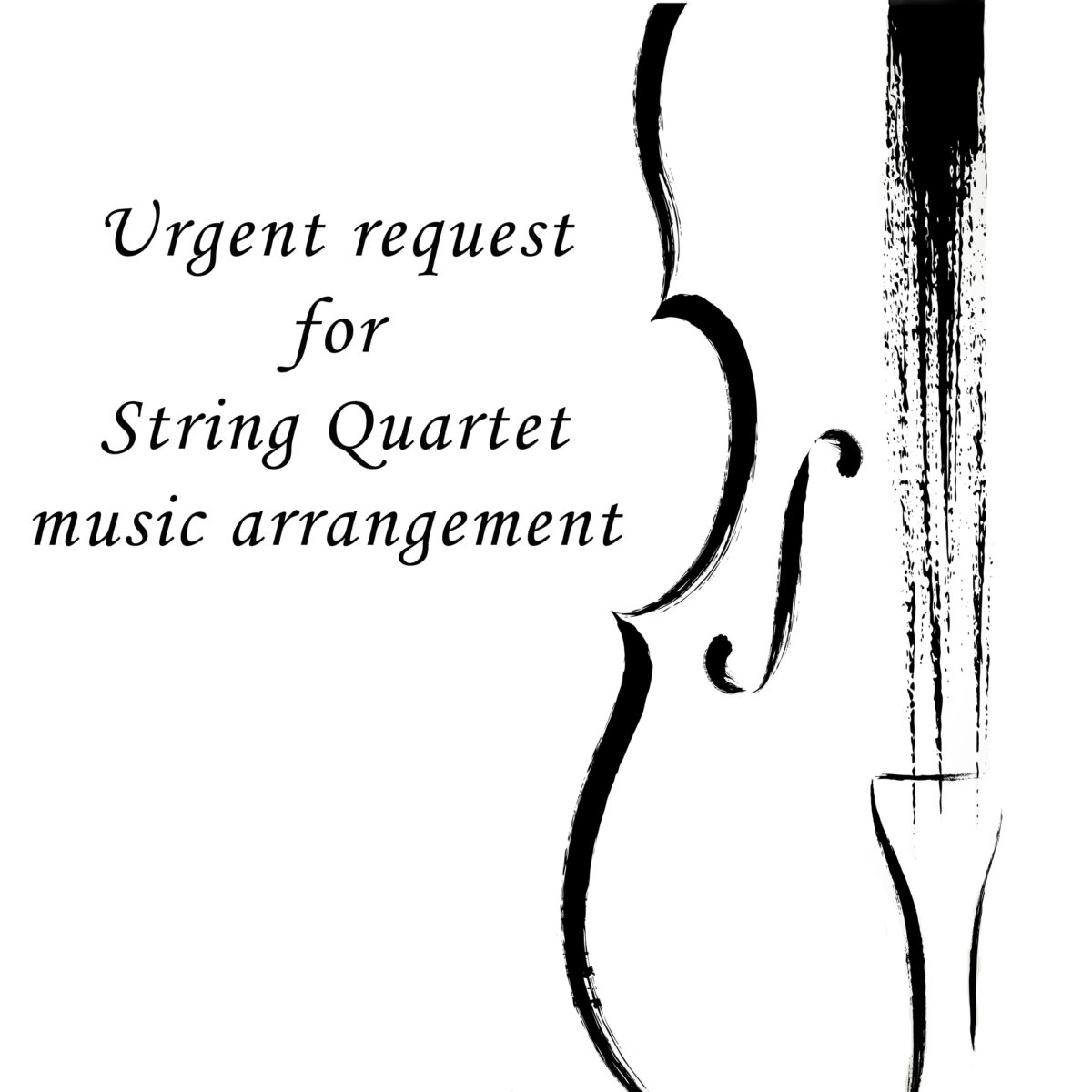 Urgent music arrangement for String Quartet