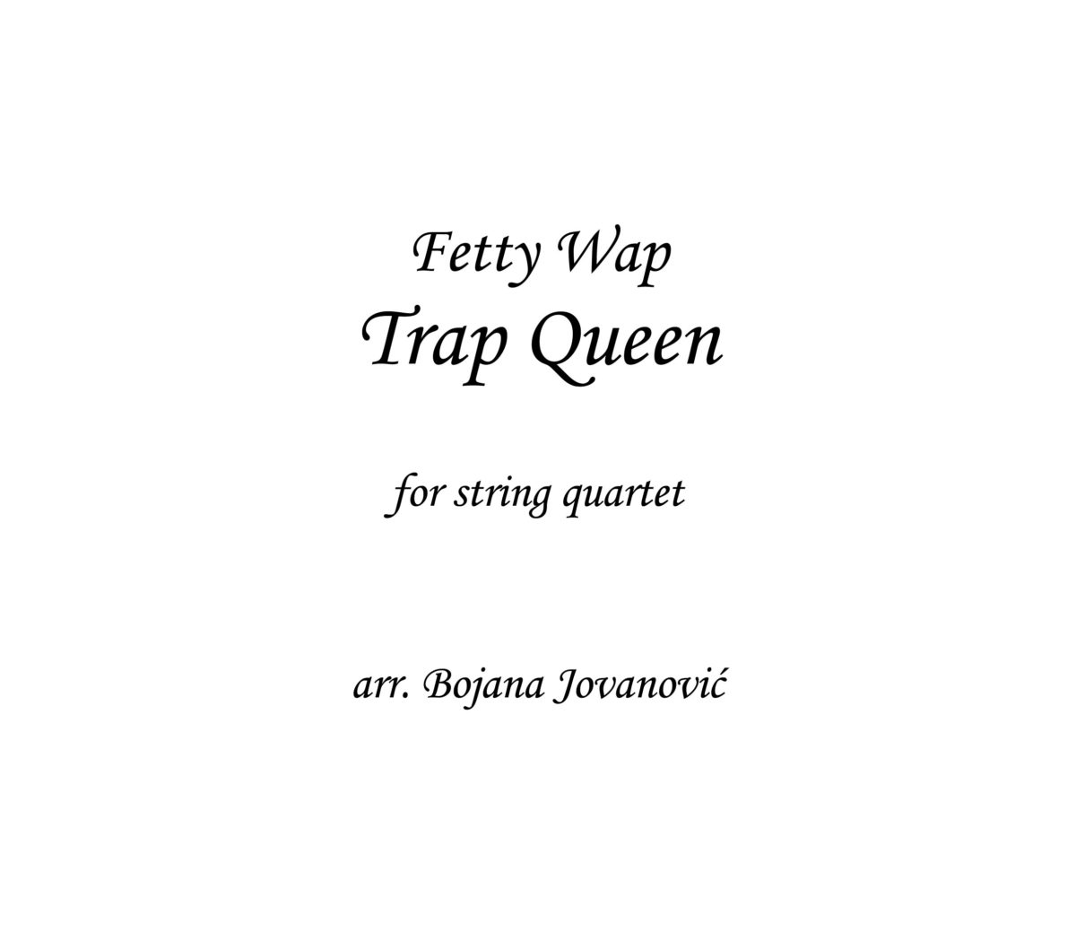 Trap Queen Fetty Wap Sheet music