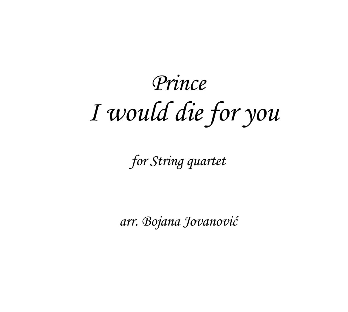 I would die for you Prince Sheet music