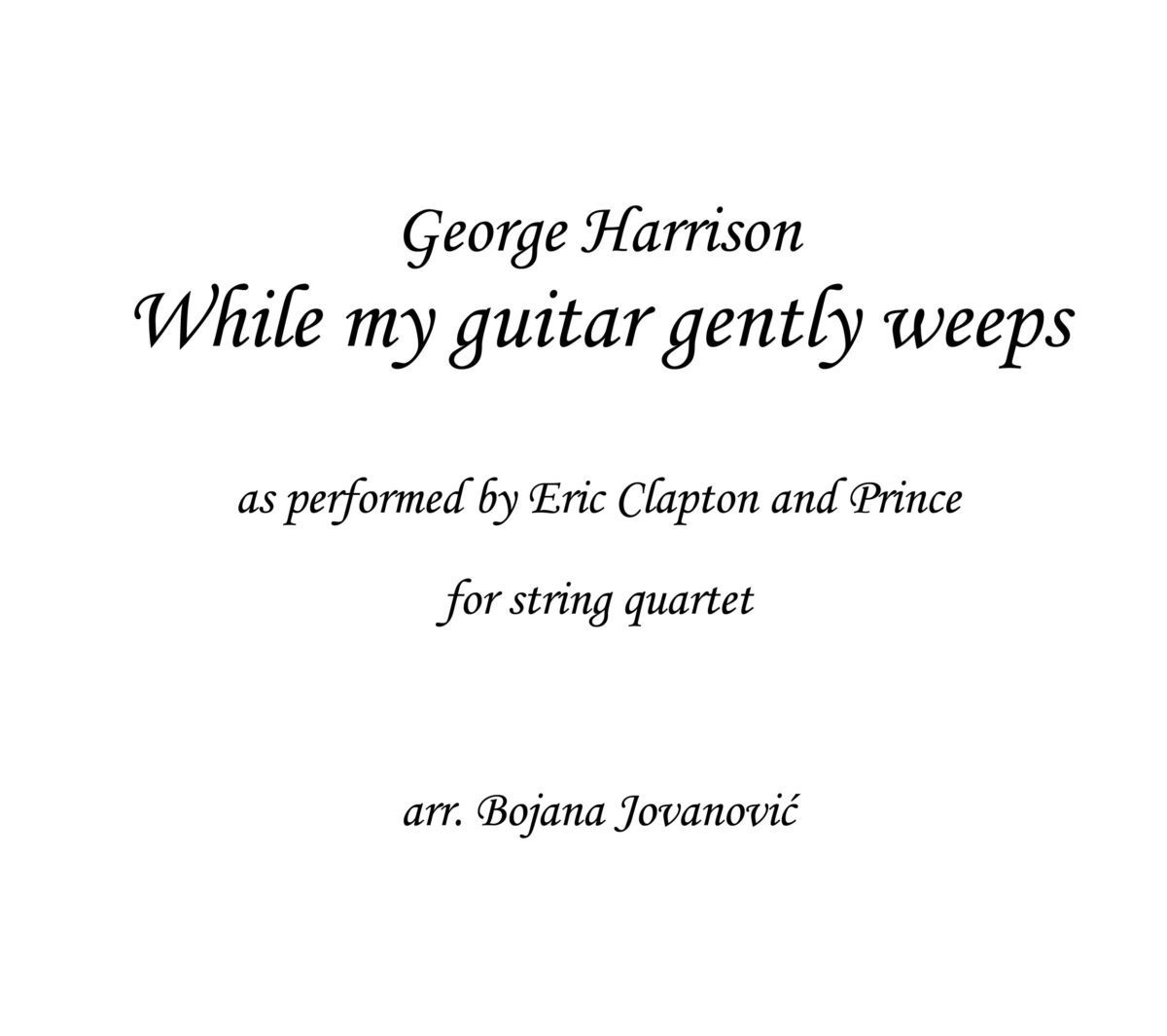While my guitar gently weeps George Harrison Sheet music