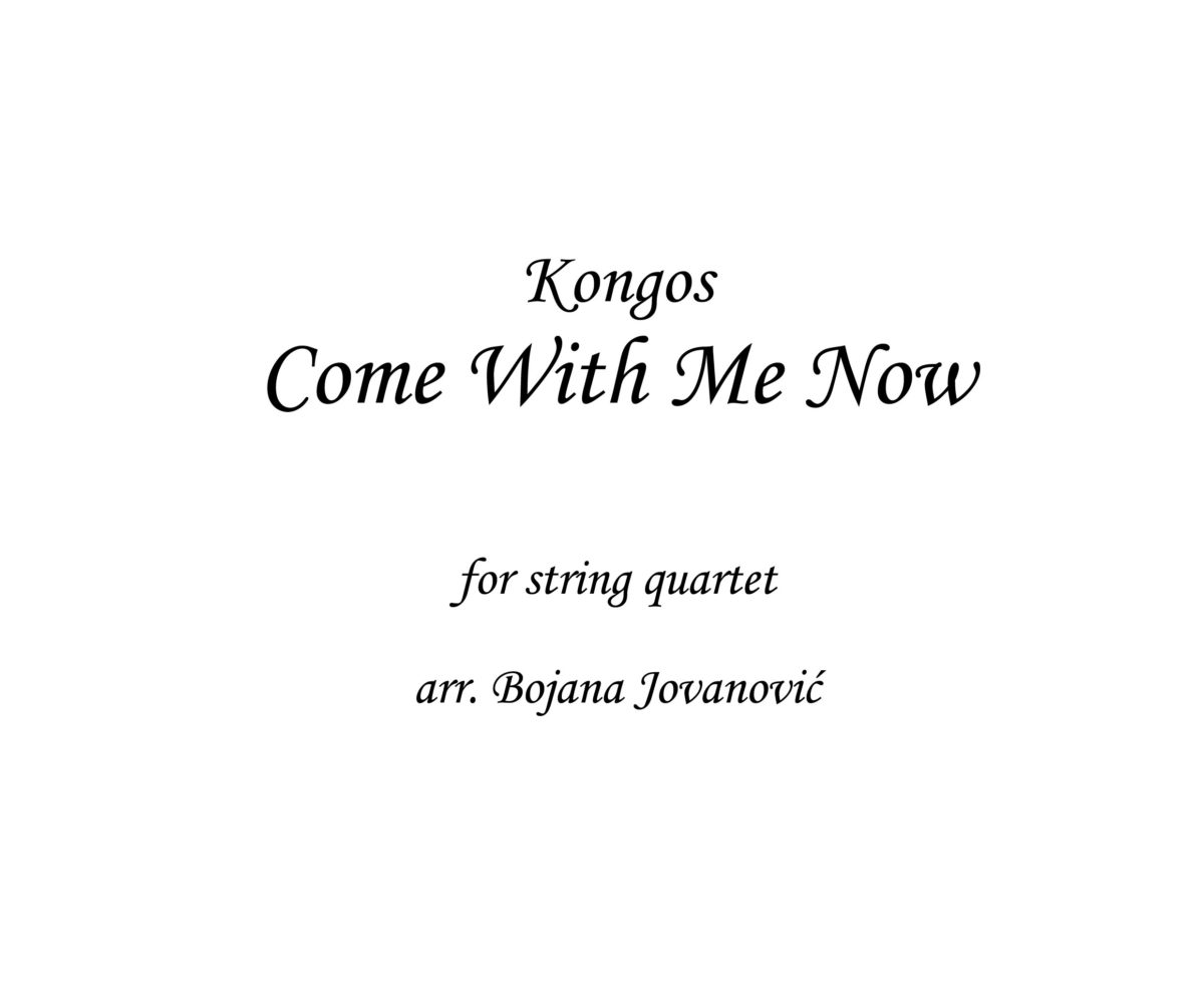 Come with me now Kongos Sheet music
