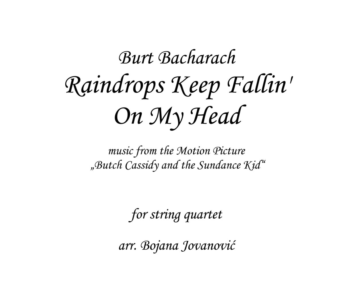 Raindrops Keep Fallin' On My Head Sheet music