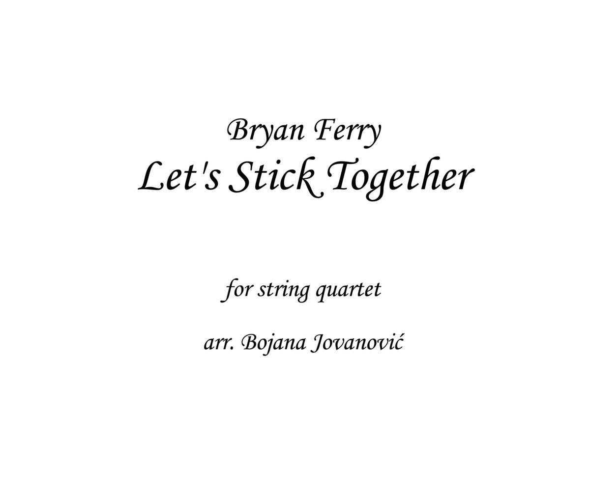 Lets stick together Bryan Ferry Sheet music