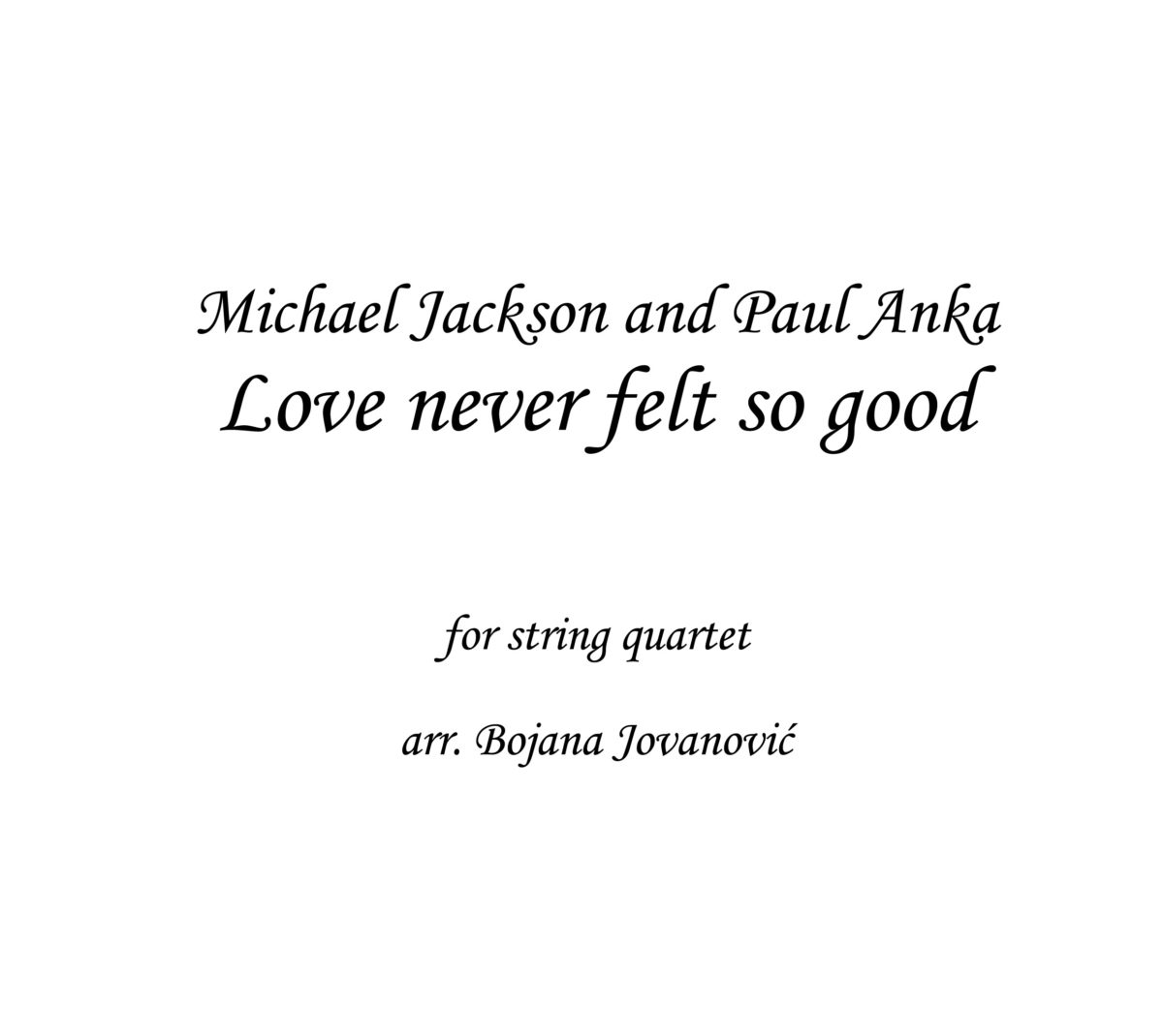 Love never felt so good Sheet music
