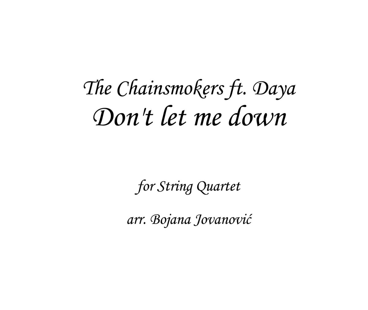 Don't let me down The Chainsmokers Sheet music